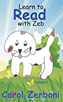 Learn to Read With Zeb, Volume 1