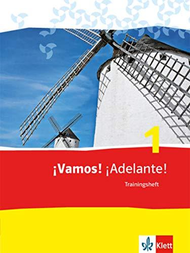 ¡Vamos! ¡Adelante! 1: Trainingsheft mit Audio-Materialien 1. Lernjahr (¡Vamos! ¡Adelante! Spanisch als 2. Fremdsprache. Ausgabe ab 2014)