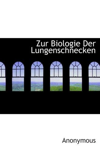 Zur Biologie Der Lungenschnecken