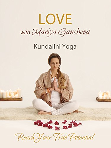 Kundalini Yoga for Love with Mariya Gancheva [OV]