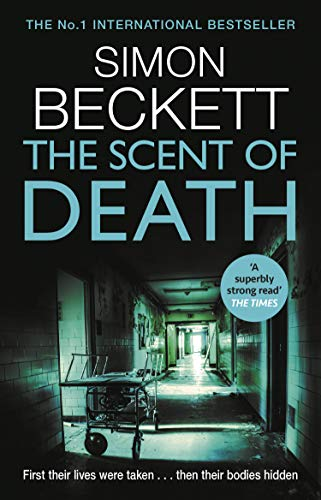 The Scent of Death: The chillingly atmospheric new David Hunter thriller (English Edition)