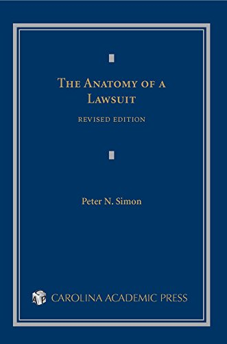Compare Textbook Prices for The Anatomy of a Lawsuit Contemporary Legal Education Series Revised Edition Edition ISBN 9781422479902 by Peter N. Simon