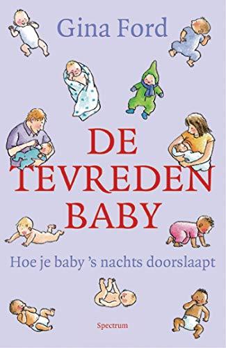 De tevreden baby: hoie je babys nachts doorslaapt
