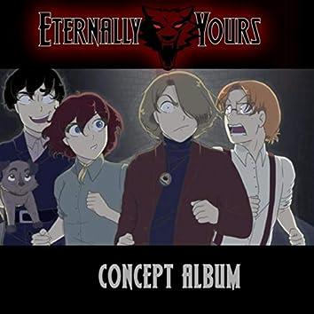 Eternally Yours (Concept Album)