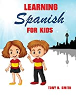 Learning Spanish for Kids: Early Language Learning System