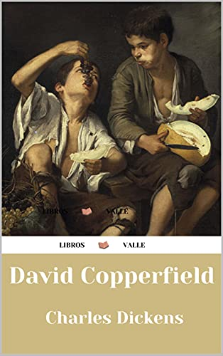 David Copperfield : obras clásicas (Spanish Edition)