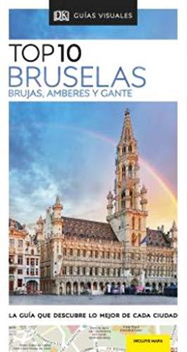 TOP 10 BRUSELAS: La guía que descubre lo mejor de cada ciudad (Guías Top10)