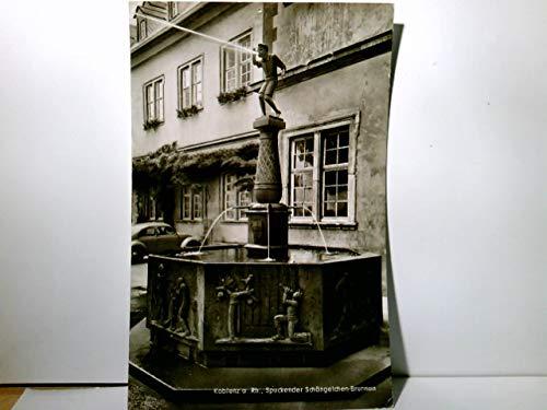 Koblenz an Rhein u. Mosel. Spuckender Schängelchen - Brunnen. Alte AK s/w. Brunnen u. Gebäudeansicht