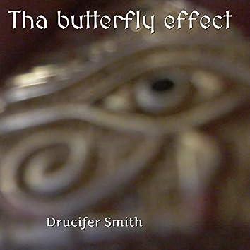 Tha Butterfly Effect