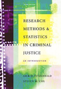 Research Methods and Statistics in Criminal Justice: An...