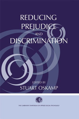 Reducing Prejudice and Discrimination (Claremont Symposium on Applied Social Psychology Series)
