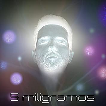 5 Miligramos