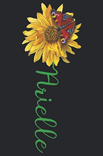Arielle: A pretty and cute personalized floral sunflower and butterfly notebook gift idea for women and girls named Arielle with the name on the cover.