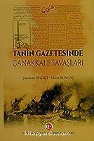 Tanin Gazetesinde Canakkale Savaslari