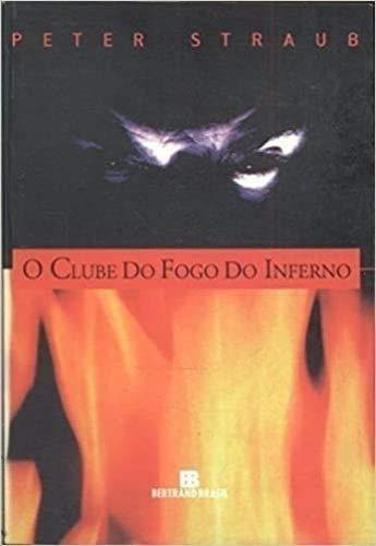 Clube Do Fogo Do Inferno, O