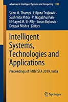 Intelligent Systems, Technologies and Applications: Proceedings of Fifth ISTA 2019, India (Advances in Intelligent Systems and Computing (1148))