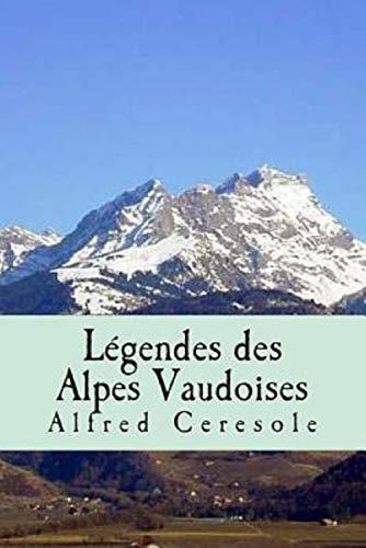Légendes des Alpes vaudoises illustree (French Edition)