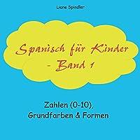 Spanisch fuer Kinder - Band 1