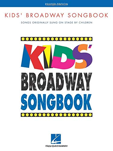 Kids' Broadway Songbook: Songs Original Sung on Stage by Children