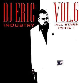 Dj Eric Industry, Vol. 6 All Stars Parte 1