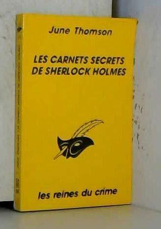 Les carnets secrets de Sherlock Holmes