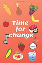 Time for Change!: A daily Diet Journal, your help in achieving the Goals during your next 12 weeks! (6x9 in.) RED ver.