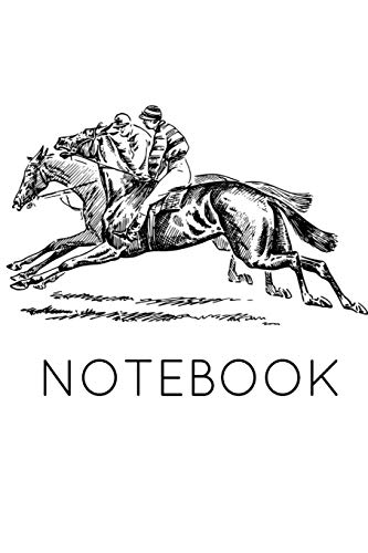 Notebook: Horse Racing Book Notepad Notebook Composition and Journal Gratitude Diary