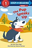 The Pup Speaks Up (Step into Reading)