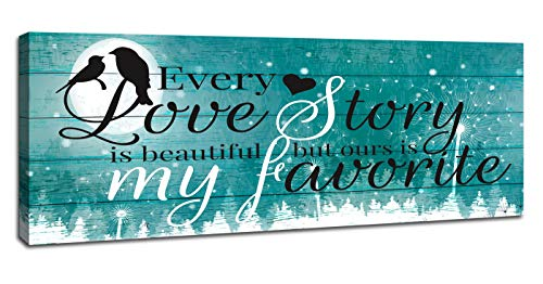 JUFENGART Every Love Story is Beautiful, but Ours is My Favorite. Bedroom Wall Decor for Couples...