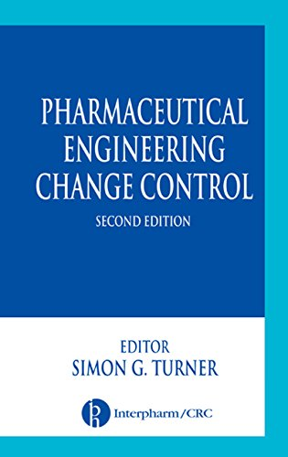 Pharmaceutical Engineering Change Control (English Edition)