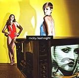 Songtexte von Moby - Last Night