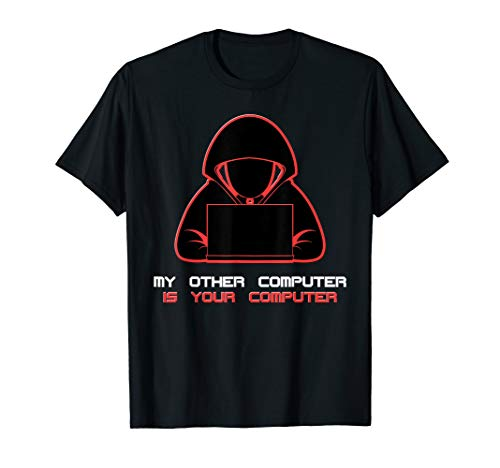 My Other Computer Is Your Laptop Programming Computer T-Shirt