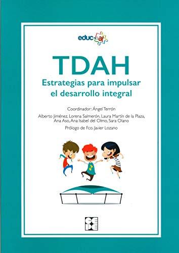 TDAH. Estrategias para impulsar el Desarrollo Integral: 15 (Educación especial y dificultades de aprendizaje)