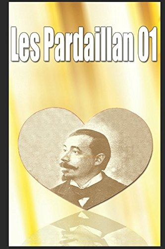 Les Pardaillan - 01