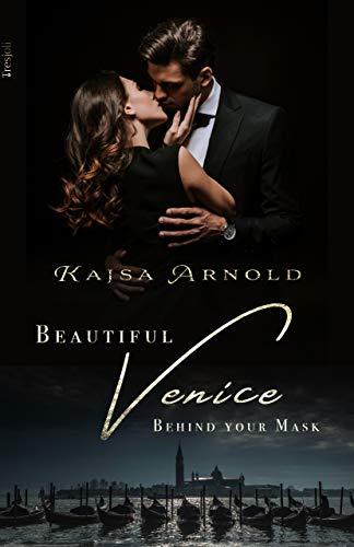 Behind your Mask: Beautiful Venice