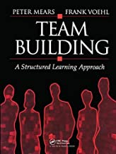Team Building: A Structured Learning Approach