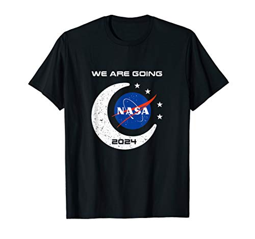 NASA Approved Artemis Orion We Are Going Moon To Mars 2024 T-Shirt