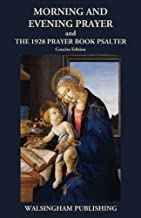 Morning and Evening Prayer and The 1928 Prayer Book Psalter: Concise Edition