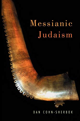 Compare Textbook Prices for Messianic Judaism 1 Edition ISBN 9780826454584 by Cohn-Sherbok, Dan