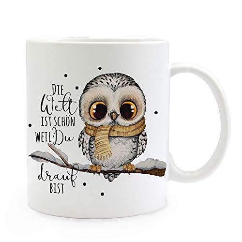 Tasse Becher mit Spruch Die Welt ist schön Weil du Drauf bist & Eule auf AST Zweig Motiv Kaffeebecher Geschenk Spruchbecher ts1075 - ausgewählte Farbe: *weiß*
