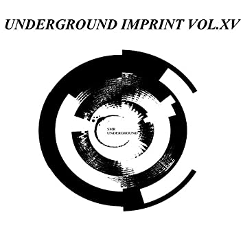 Underground Imprint Vol.XV
