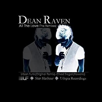 All the Love (featuring Dean Raven)