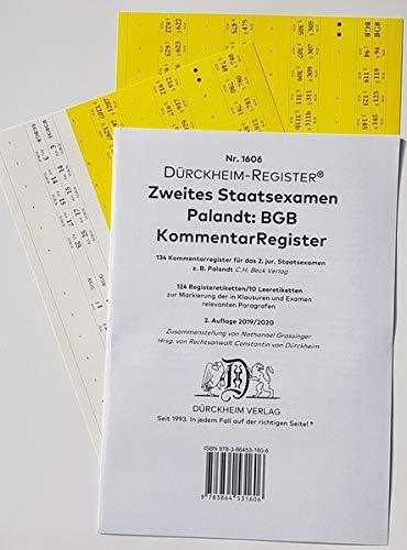 DürckheimRegister BGB/PALANDT, 2. Staatsexamen KOMMENTAR-Register (2020): 124 Registeretiketten (sog. Griffregister) für BGB-KOMMENTARE Ideal für z.B. ... EINZELNEN Paragrafen für das 2. STAATSEXAMEN