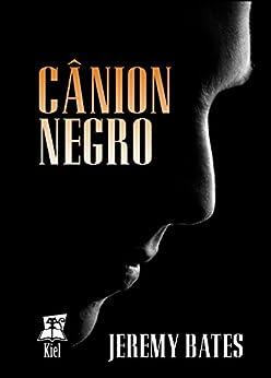 Cânion Negro (Portuguese Edition) by [Jeremy Bates, Christiane Jost, Karine Lima, Ayrton Lima]