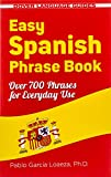 Easy Spanish Phrase Book NEW EDITION: Over 700 Phrases...
