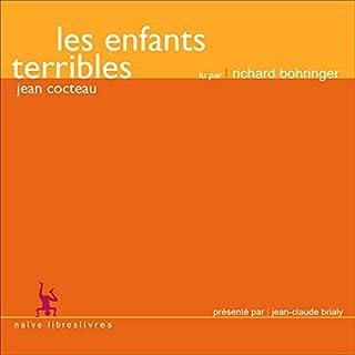 Les enfants terribles                   De :                                                                                                                                 Jean Cocteau                               Lu par :                                                                                                                                 Richard Bohringer                      Durée : 3 h et 10 min     4 notations     Global 4,3
