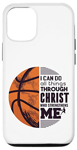 iPhone 12/12 Pro I Can Do All Things Through Christ Basketball Christian Case