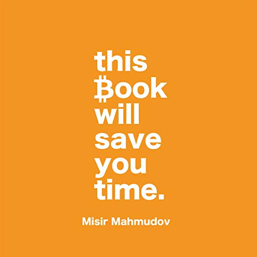This Book Will Save You Time Audiobook By Misir Mahmudov cover art