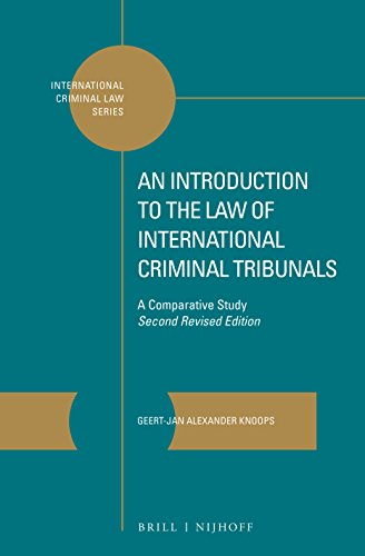 An Introduction to the Law of International Criminal Tribunals: A Comparative Study. Second Revised Edition (International Criminal Law, Band 7)