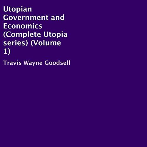 Utopian Government and Economics audiobook cover art